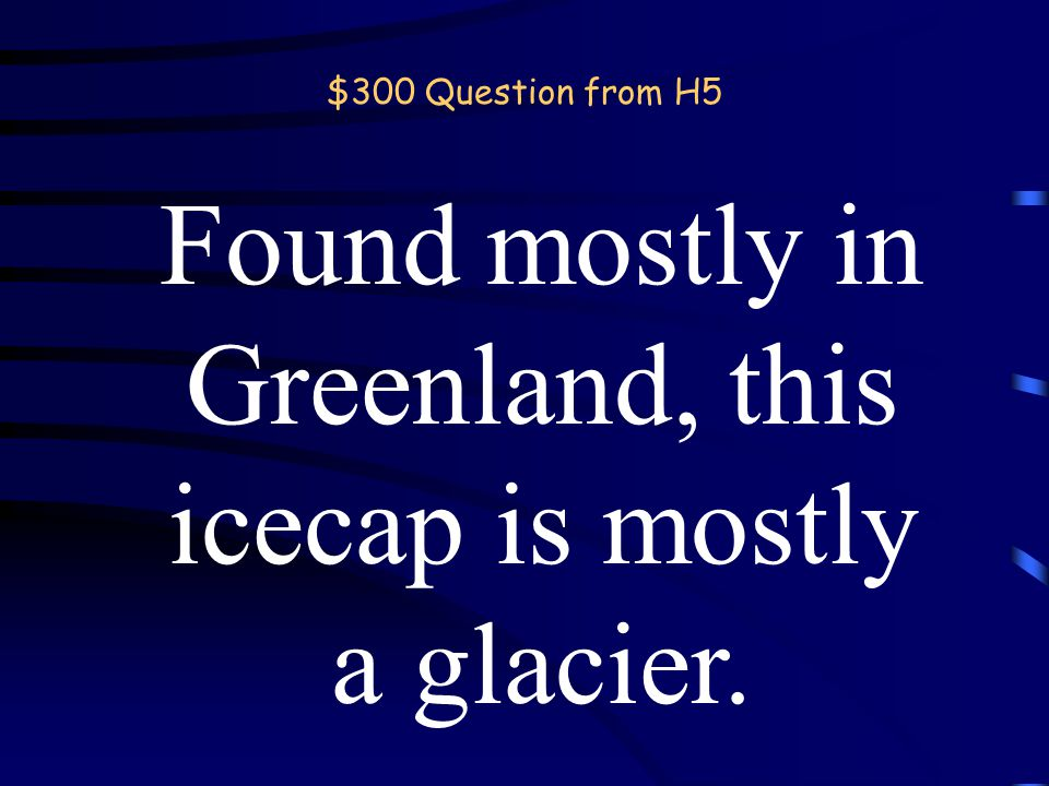 $200 Answer from H5 What is Siberia. back