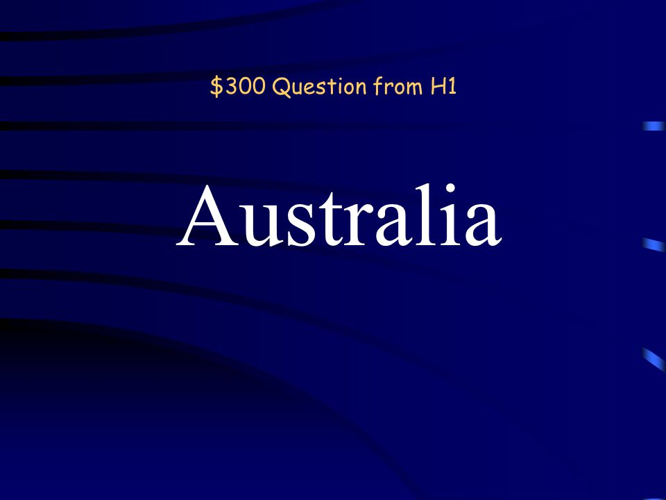 $200 Answer from H1 Country back