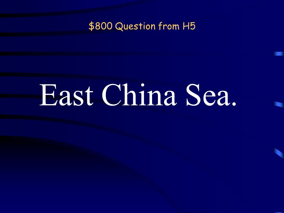 $600 Answer from H5 What is the Nile? Back