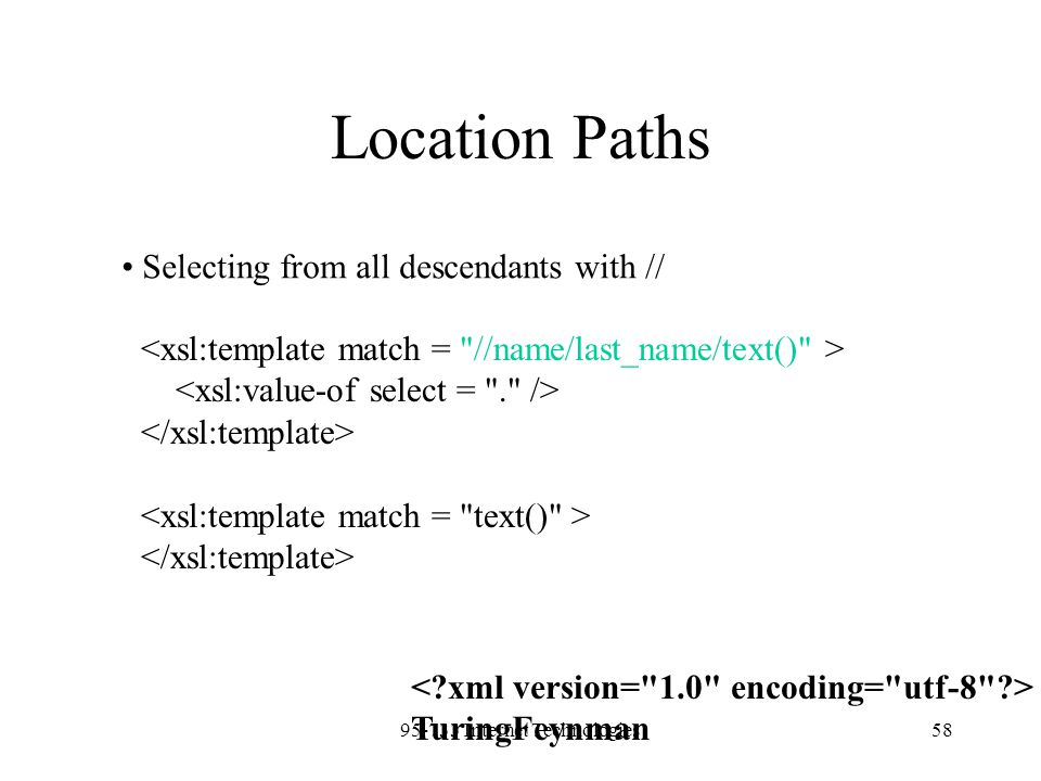 95-733 Internet Technologies58 Location Paths Selecting from all descendants with // TuringFeynman