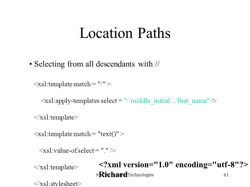 95-733 Internet Technologies61 Location Paths Selecting from all descendants with // Richard