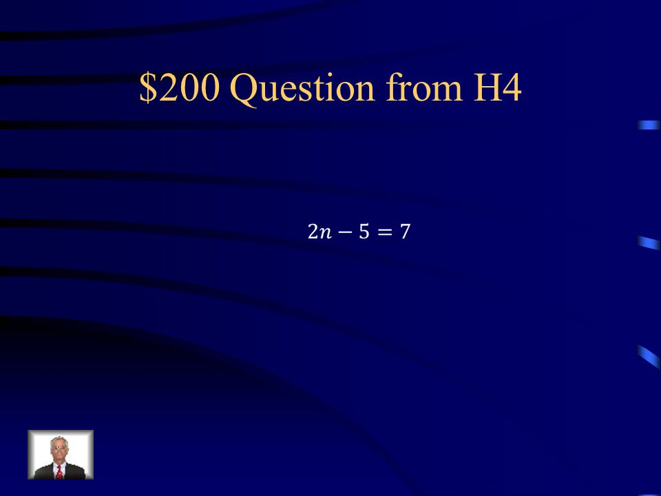 $100 Answer from H4