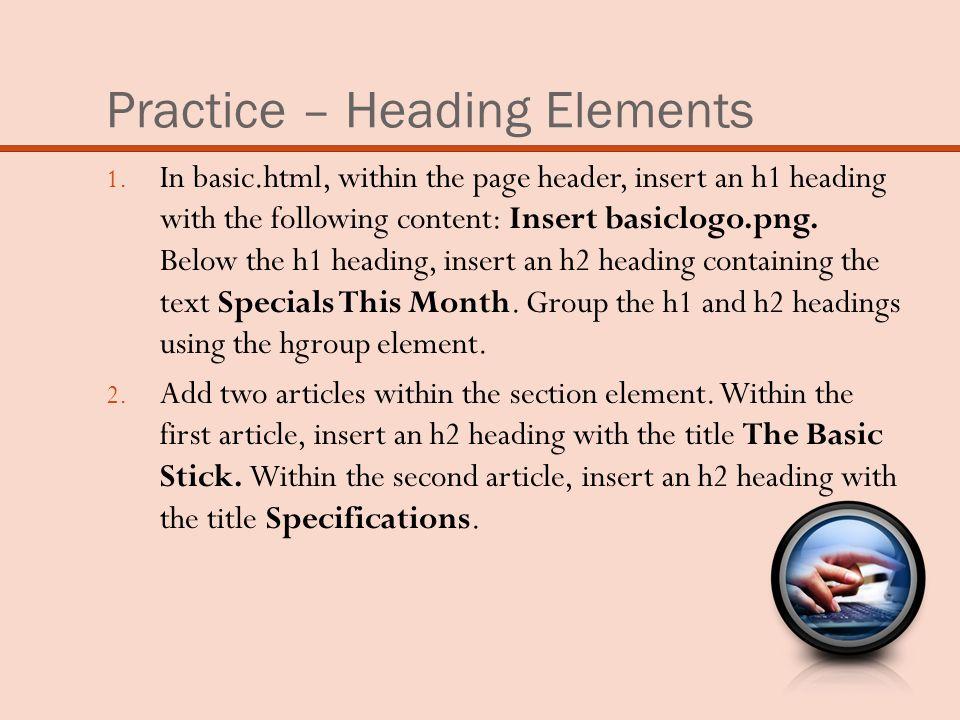 Practice – Heading Elements 1.