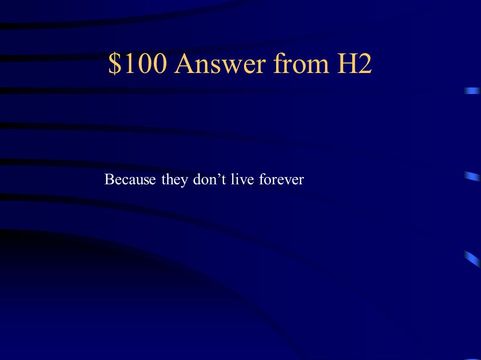 $100 Question from H2 Why is it important for an organism To reproduce