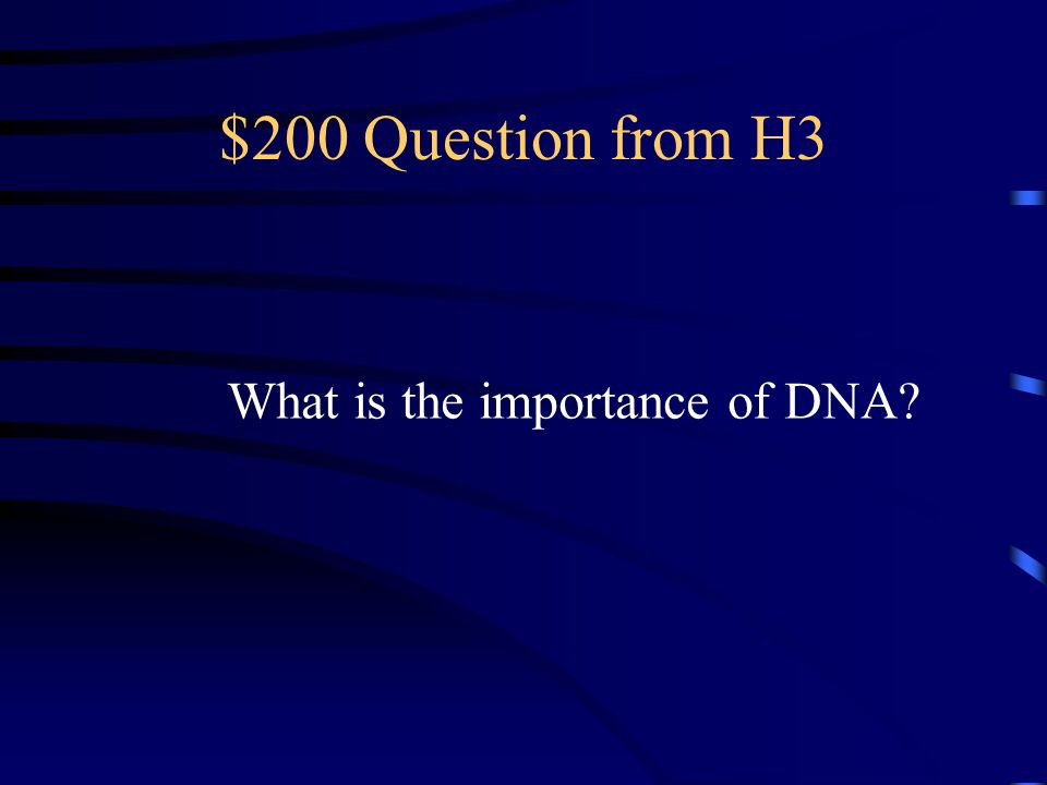 $100 Answer from H3 DNA