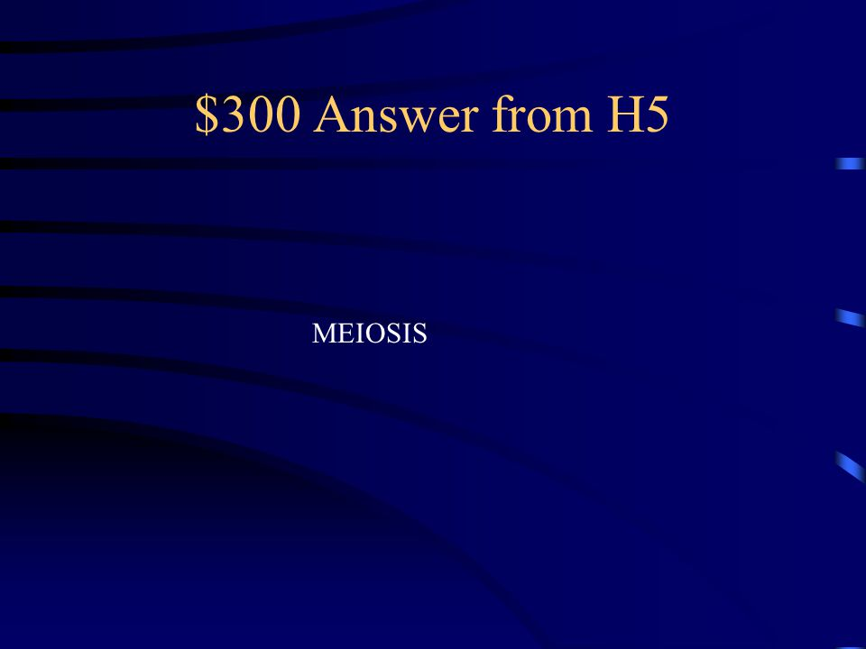 $300 Question from H5 By what process are SEX Cells produced