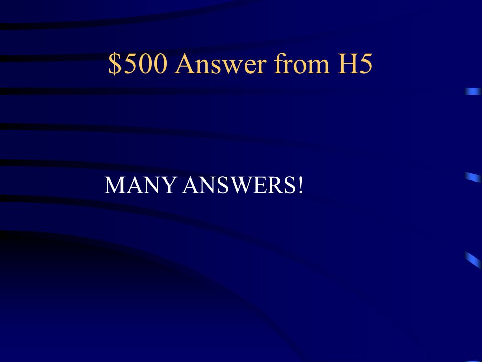 $500 Question from H5 Why would we use selective Breeding (give 2 reasons)