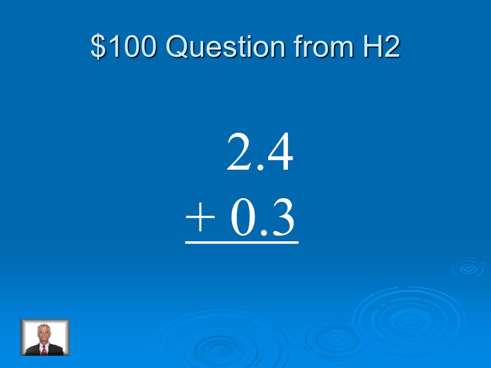 $500 Answer from H1 Hundredths 1,0942.6547