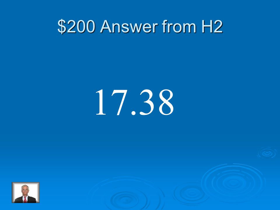 $200 Question from H2 15.23 + 2.15