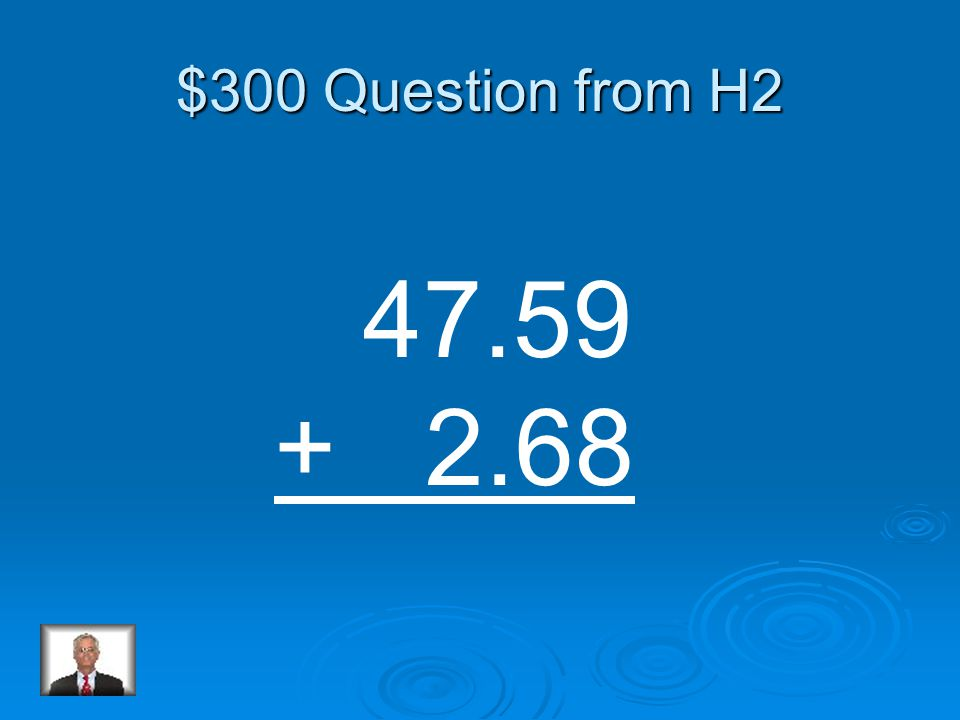 $200 Answer from H2 17.38