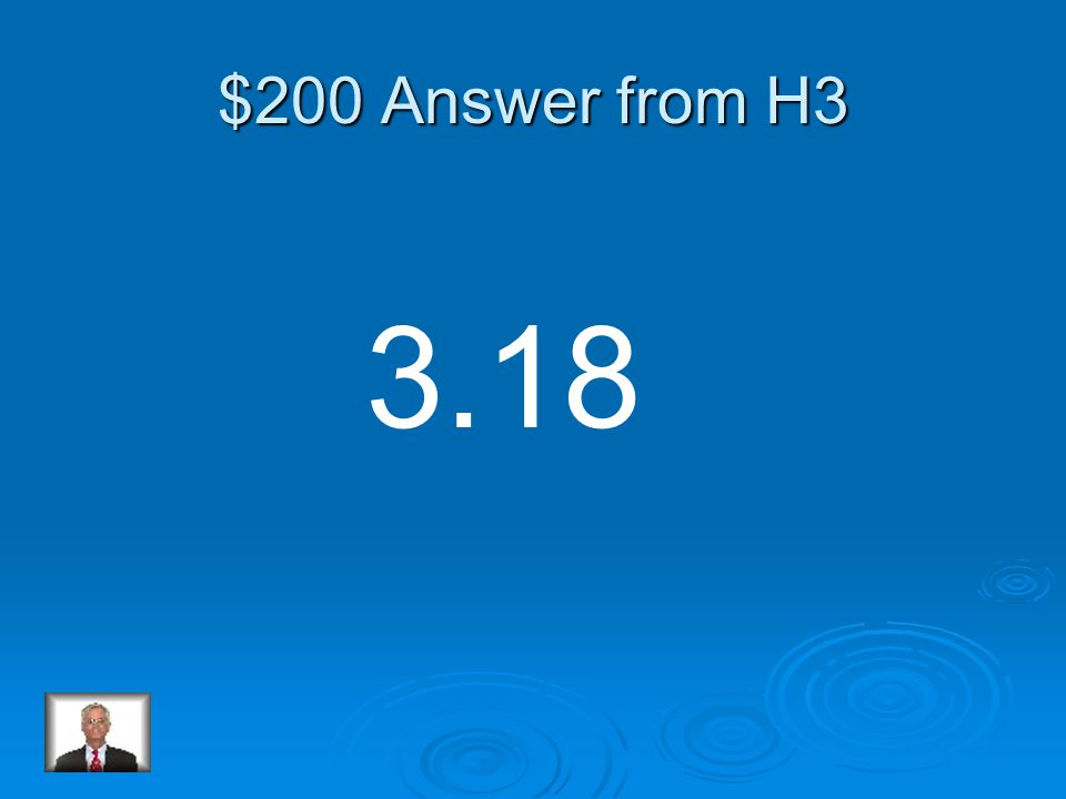 $200 Question from H3 Round the number to the nearest hundredth. 3.175