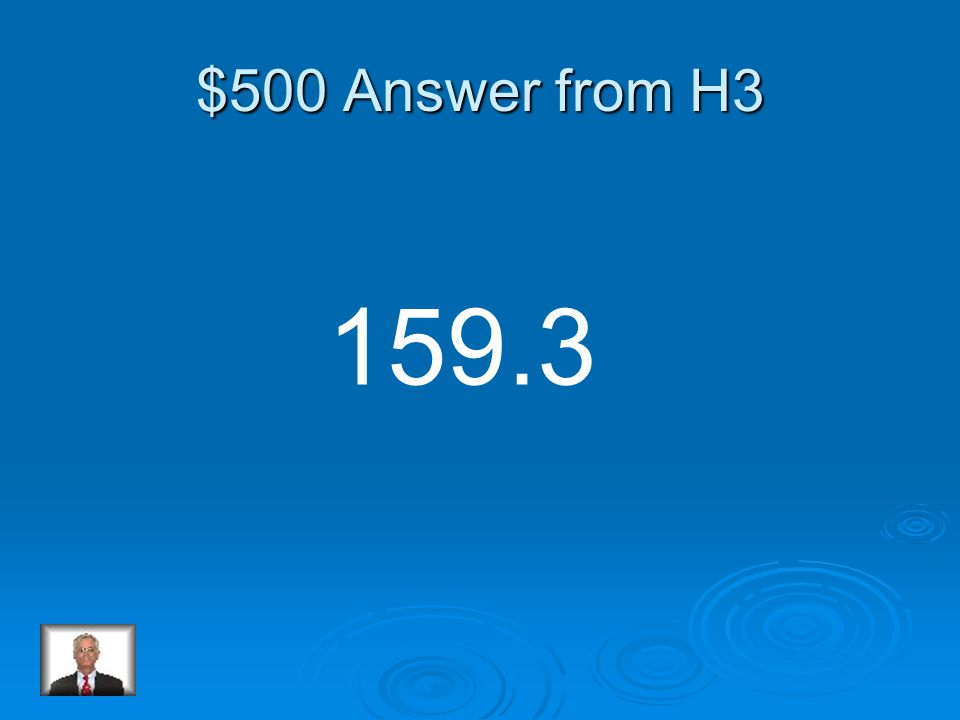 $500 Question from H3 Round the number to the nearest tenth. 159.2631