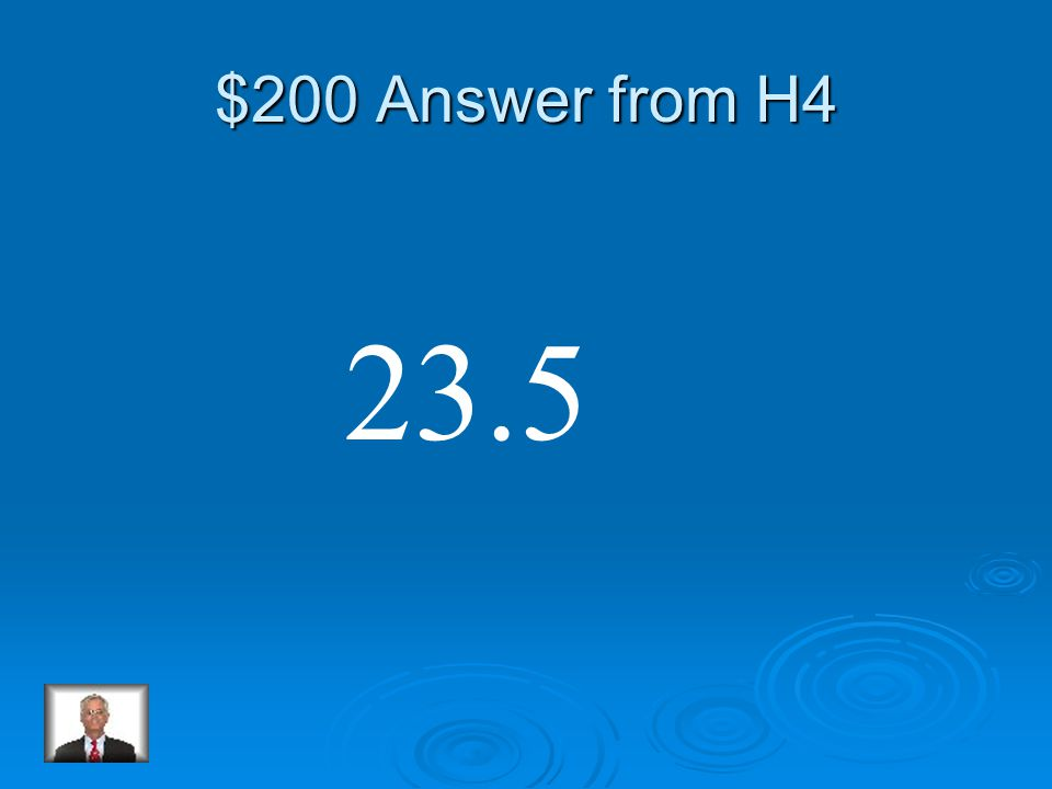 $200 Question from H4 35.9 -12.4