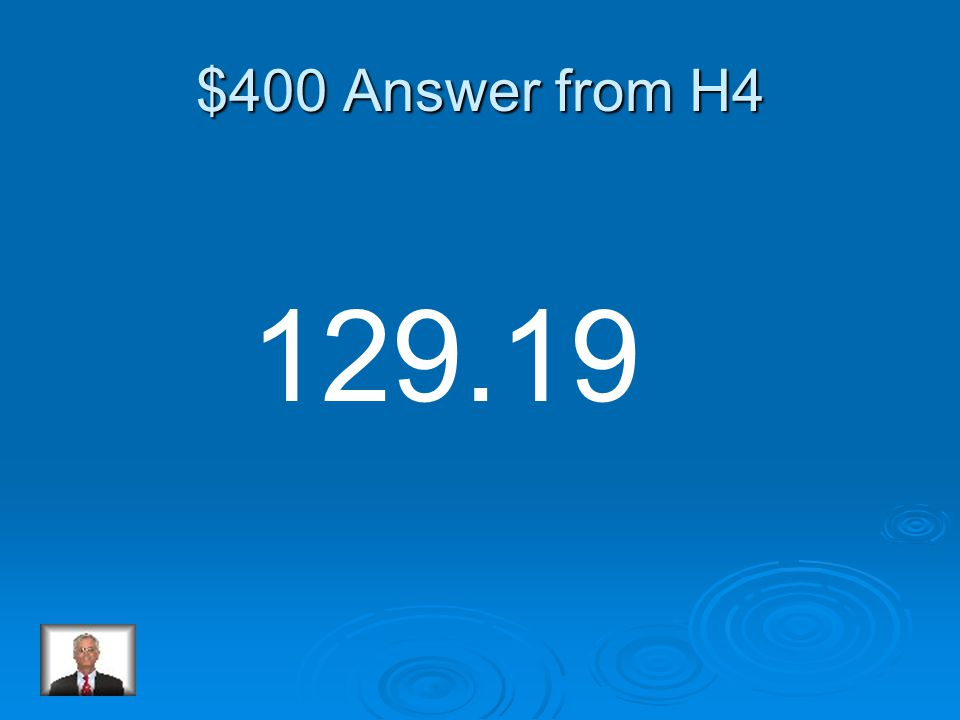 $400 Question from H4 284.35 -155.16