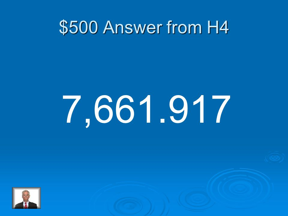 $500 Question from H4 9,243.274 - 1,581.357