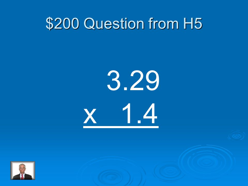 $100 Answer from H5 3.25