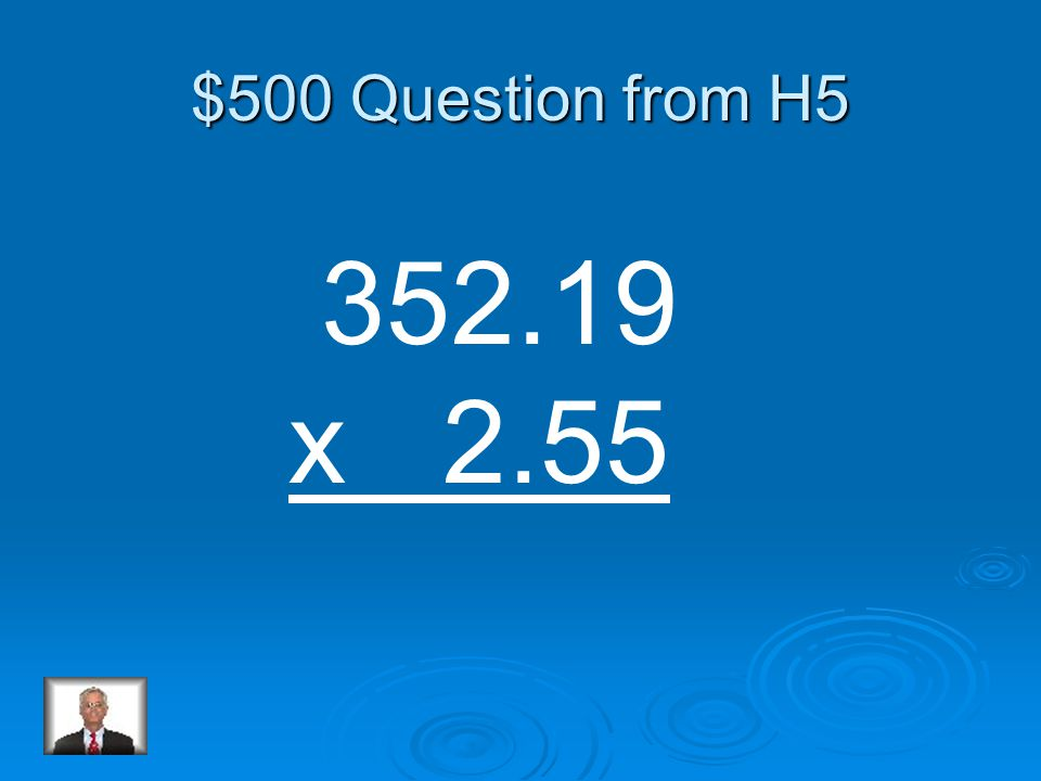 $400 Answer from H5 747.495