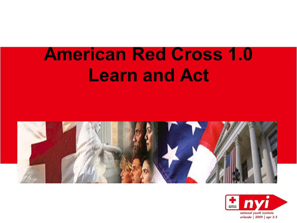 American Red Cross 1.0 Learn and Act