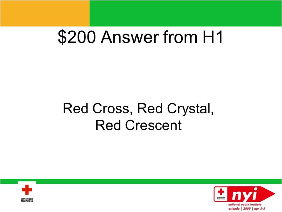 $200 Question from H1 What are the 3 symbols of the ICRC?
