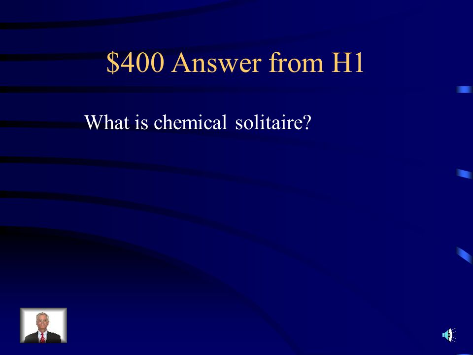 $400 Question from H1 Mendeleev organized the table by playing a game he called __________________