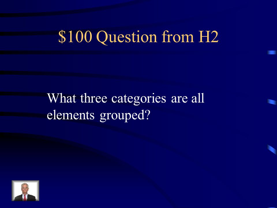 $500 Answer from H1 The chemical and physical properties of elements are periodic functions of their atomic numbers.