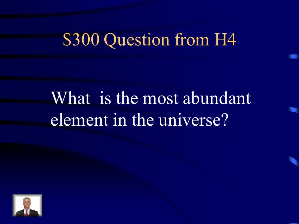$200 Answer from H4 Alkali and Alkaline-earth metals: Groups 1 and 2