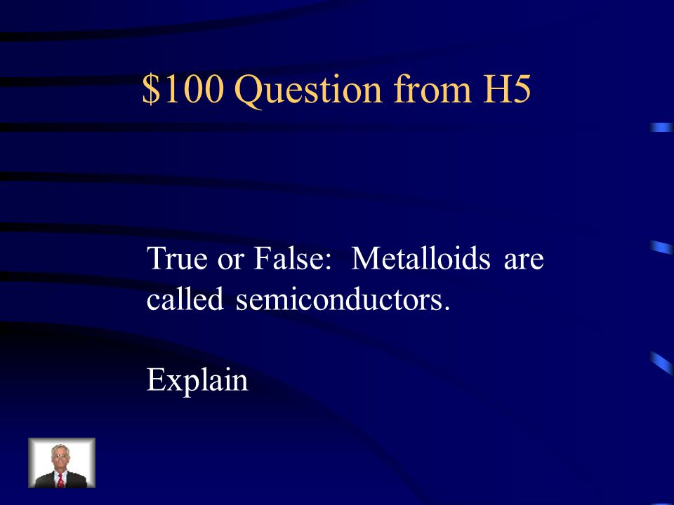 $500 Answer from H4 What is Halogens
