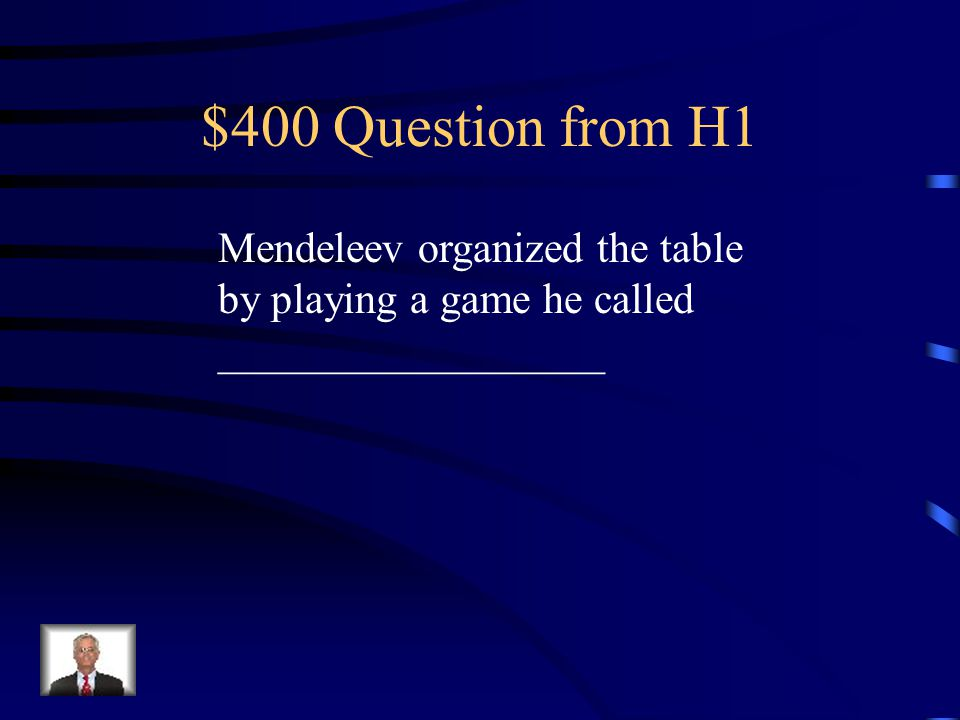 $300 Answer from H1 He counted the number of protons and ordered them by their atomic numbers