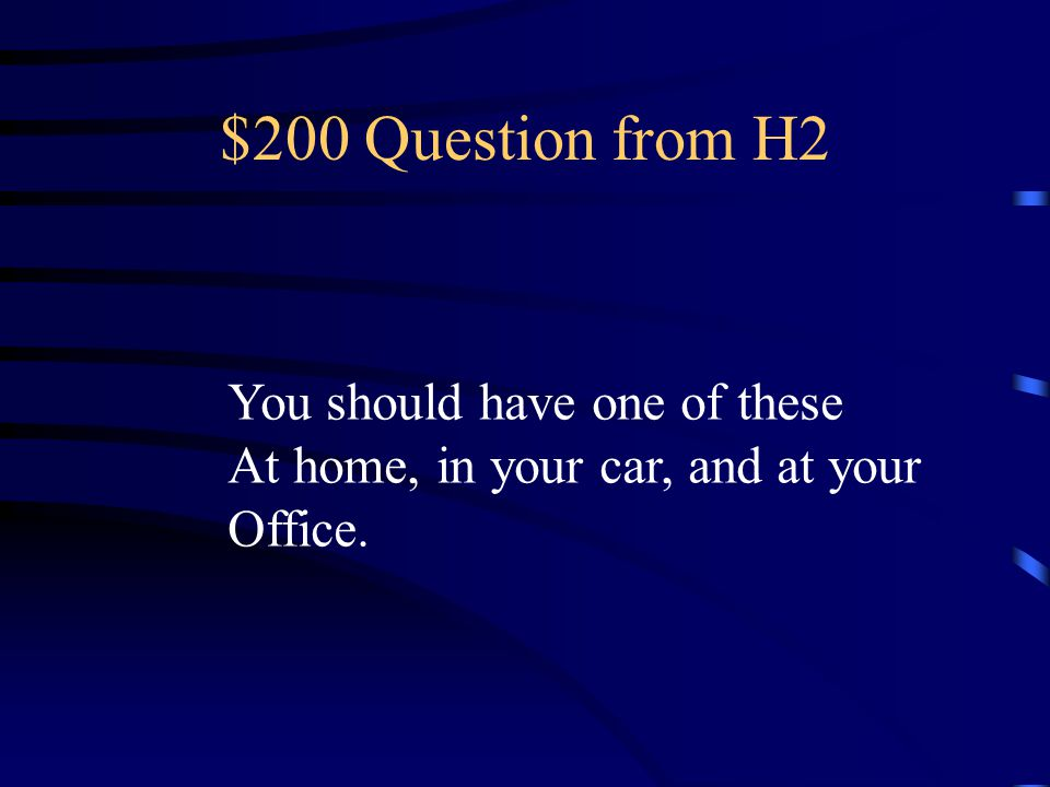 $100 Answer from H2 What is a smoke alarm