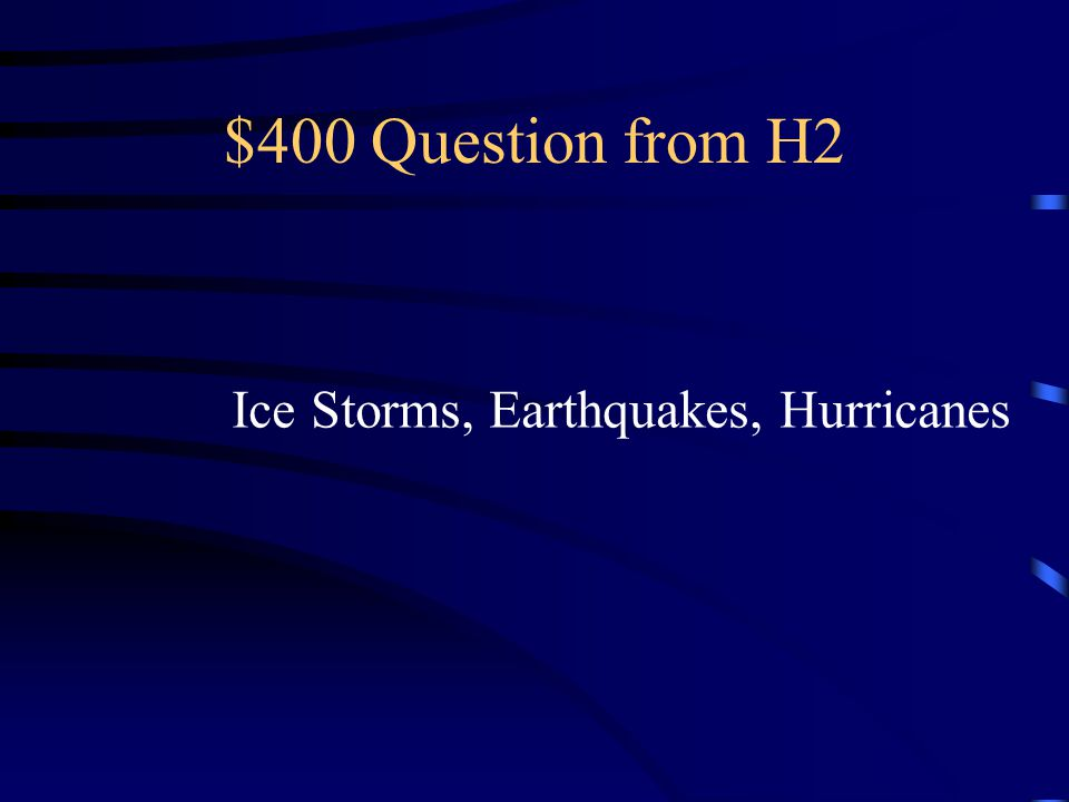$300 Answer from H2 What is a family meeting, or what is a disaster plan