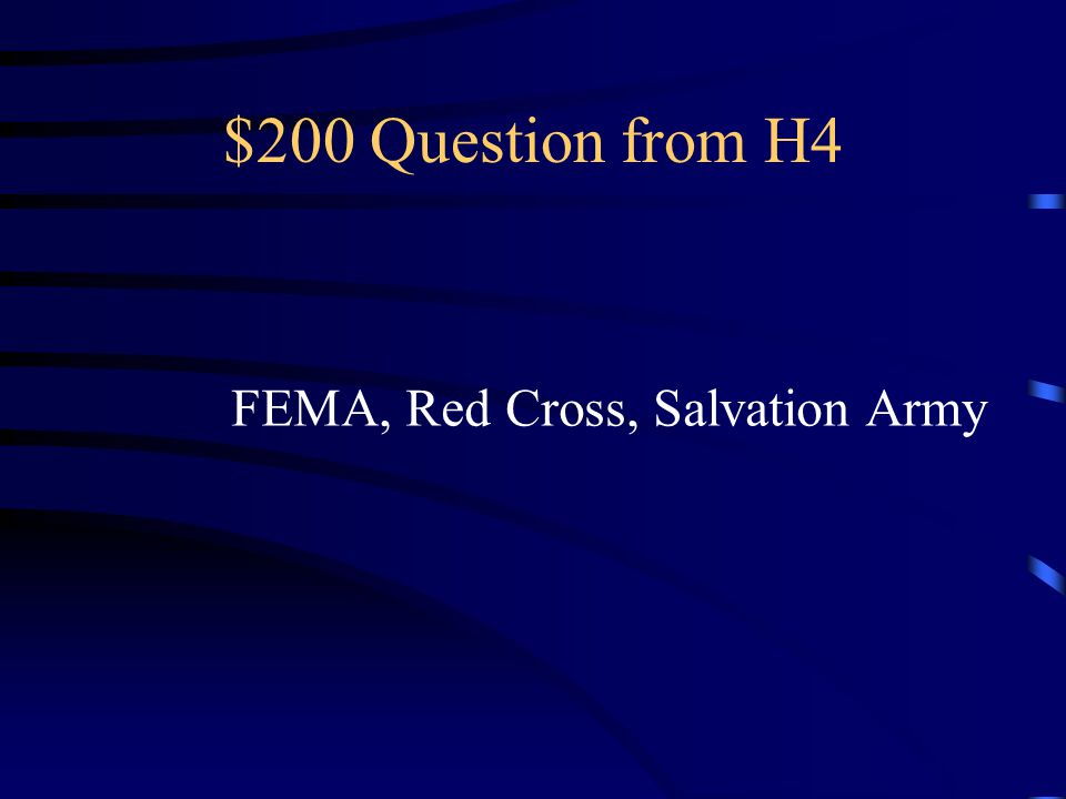 $100 Answer from H4 Who are children and older adults