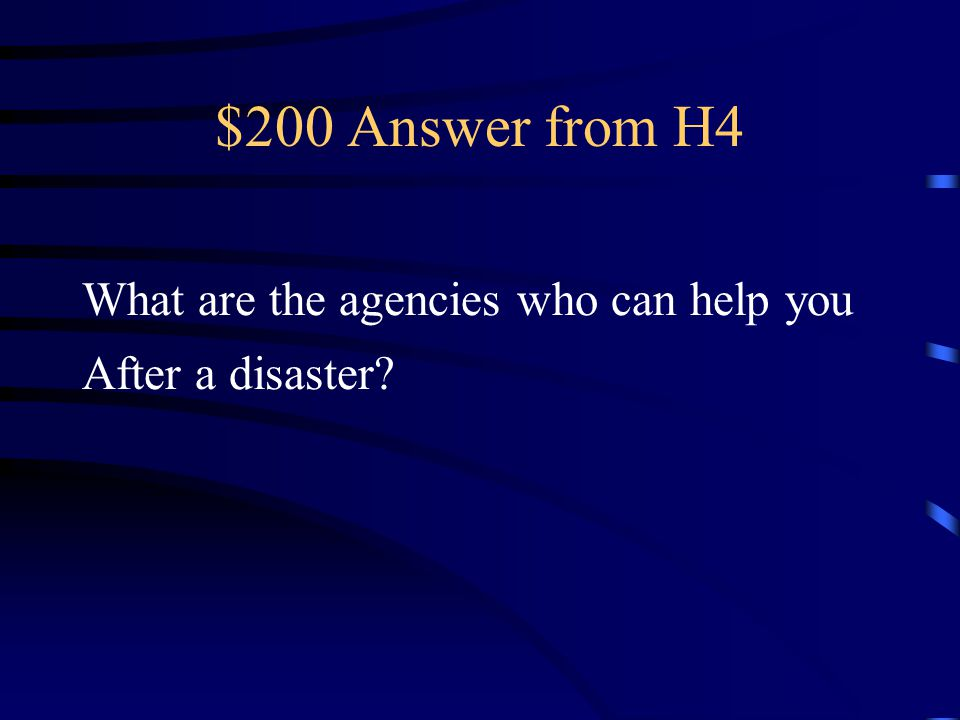 $200 Question from H4 FEMA, Red Cross, Salvation Army