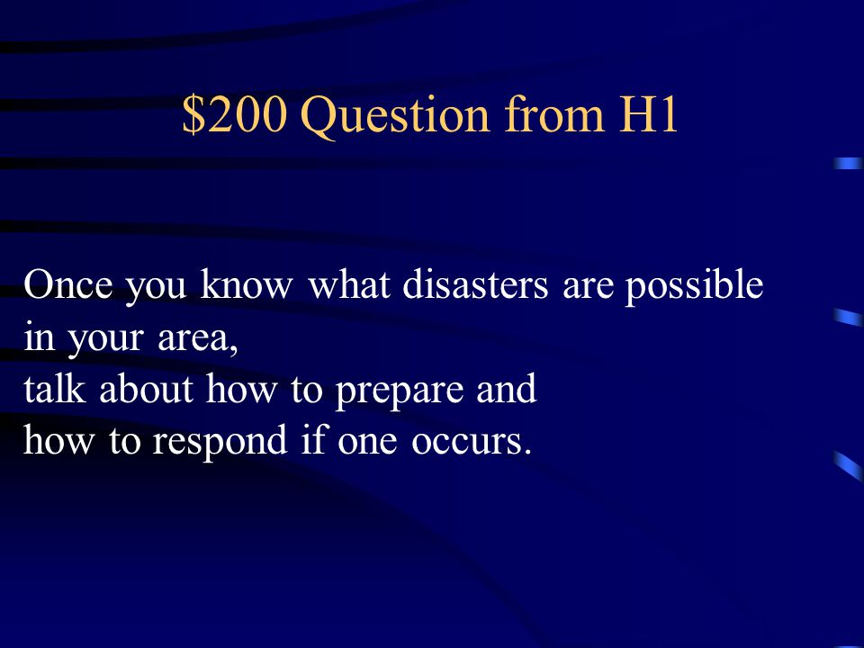 $100 Answer from H1 What is Finding out what could happen to you