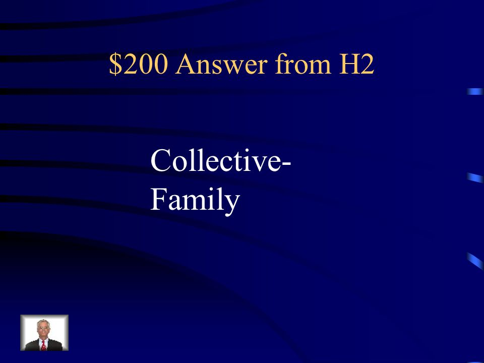 $200 Question from H2 Your family seems very nice.