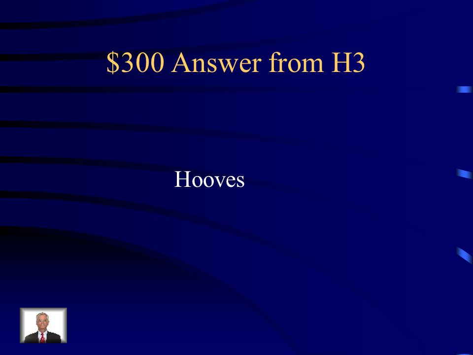 $300 Question from H3 Plural of hoof