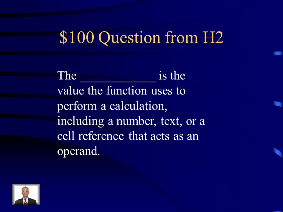 $500 Answer from H1 What is A – right-click