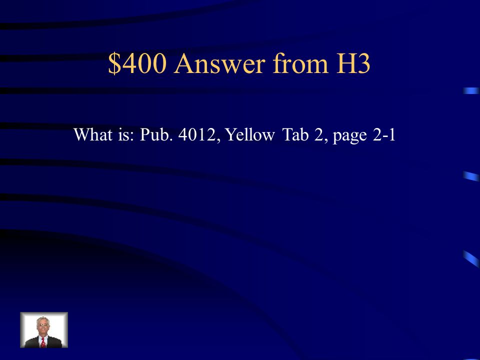 "$400 Question from H3 This ""cheat sheet"" in the 4012 can help a preparer figure out where to input income on TaxWise"