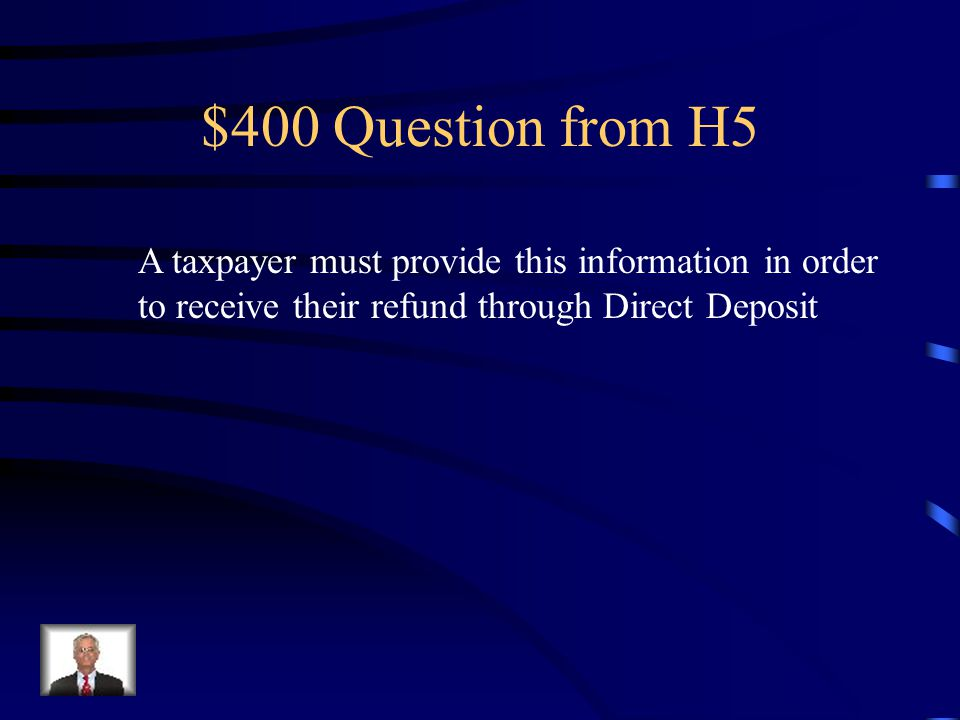 $300 Answer from H5 What is: The Main Information sheet