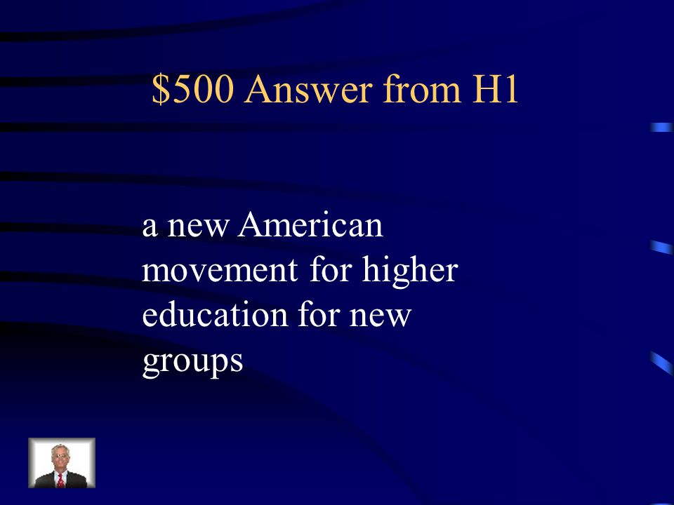 $500 Question from H1 The opening of Oberlin College, Troy Female Seminary and the Perkins School for the Blind in the 1830s and 1840s demonstrated