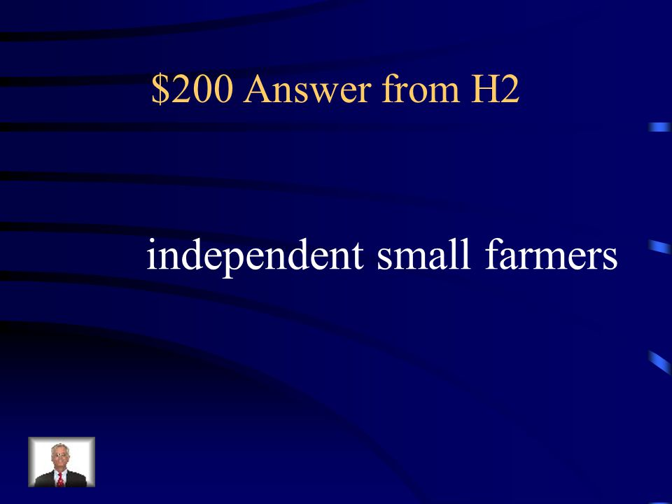 $200 Question from H2 Most whites in the south were