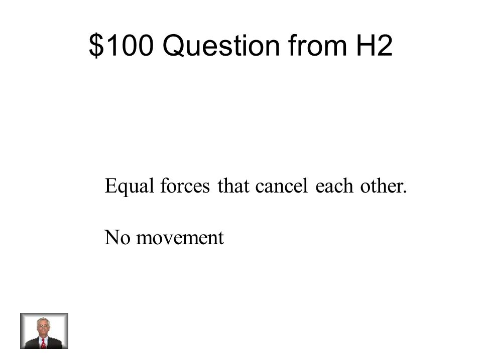 $500 Answer from H1 Kinetic Energy