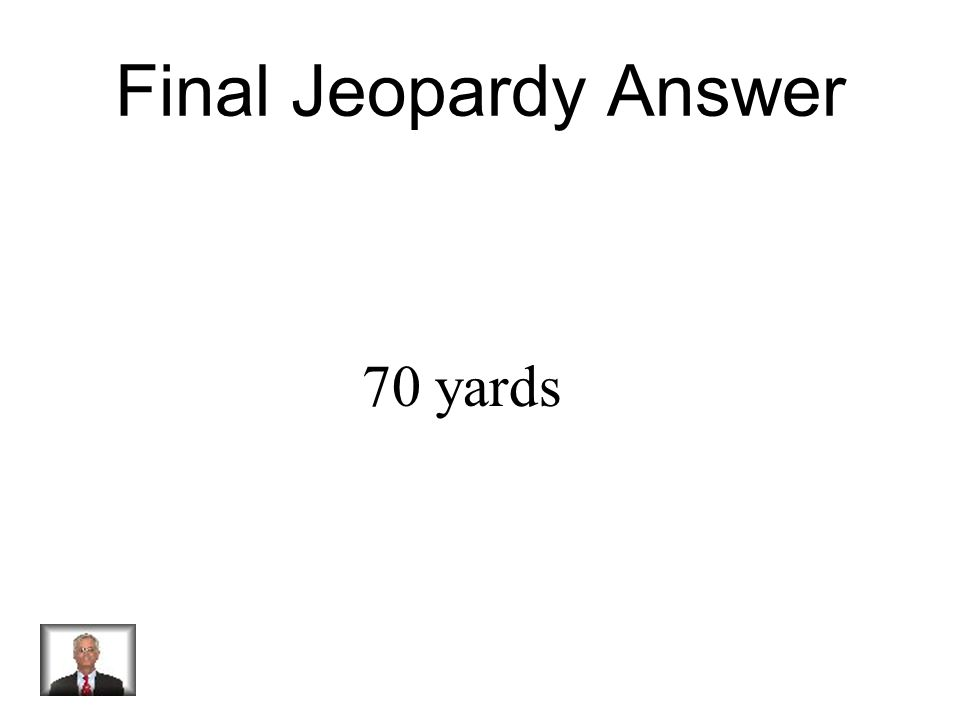 Final Jeopardy Mass of the football (g) Force of the kick (N) Distance the ball traveled (yards) 2155040 2156050 2157060 21580? The graph above shows