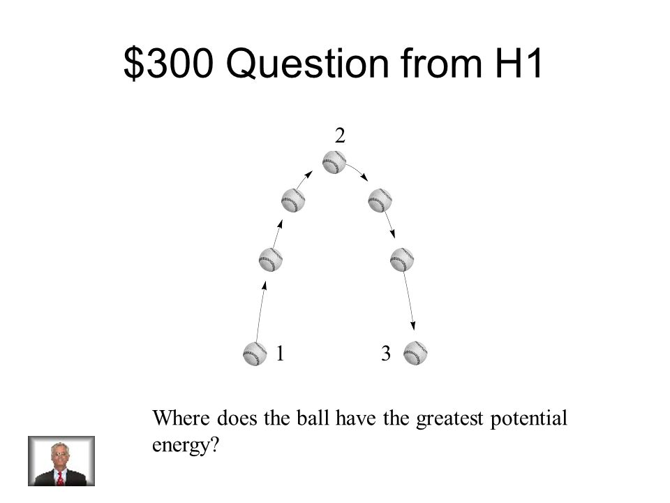 $200 Answer from H1 Potential Energy