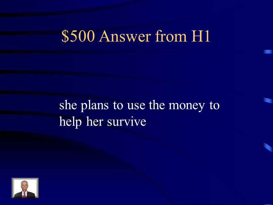 $500 Question from H1 Why does Mary borrow five dollars from her teacher