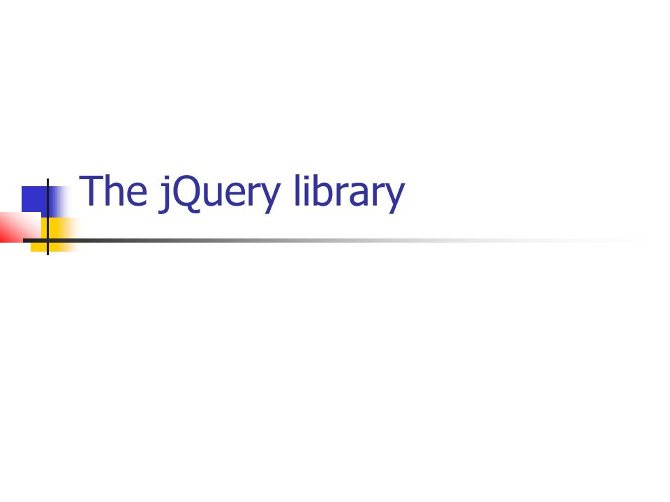 The jQuery library