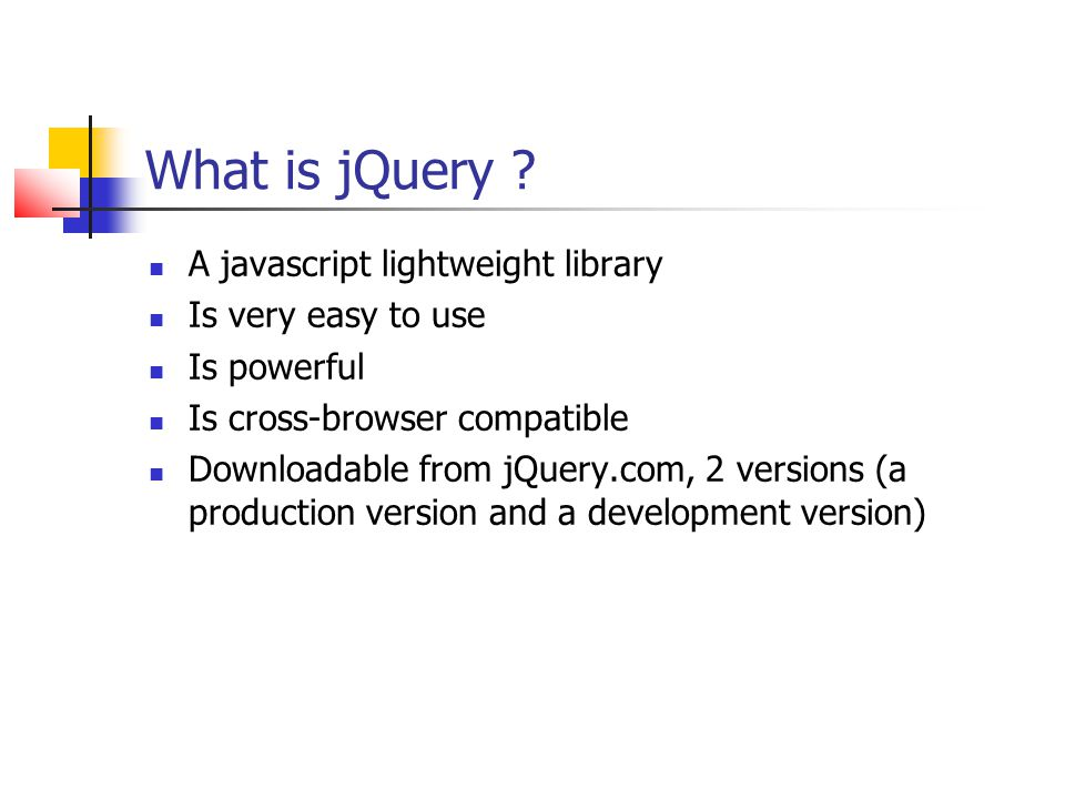 jQuery features DOM structure/nodes and CSS manipulation CSS-like selectors Strong event handling support Effects, transitions and animations AJAX and simple data support Javascript utility methods