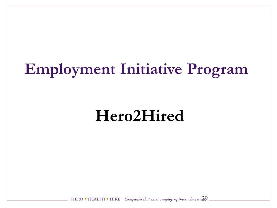 Employment Initiative Program Hero2Hired 29