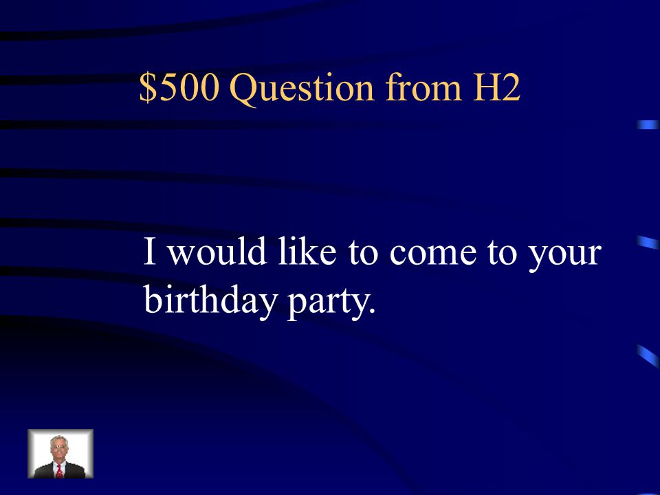 $400 Answer from H2 ¿Vienes al parque conmigo?