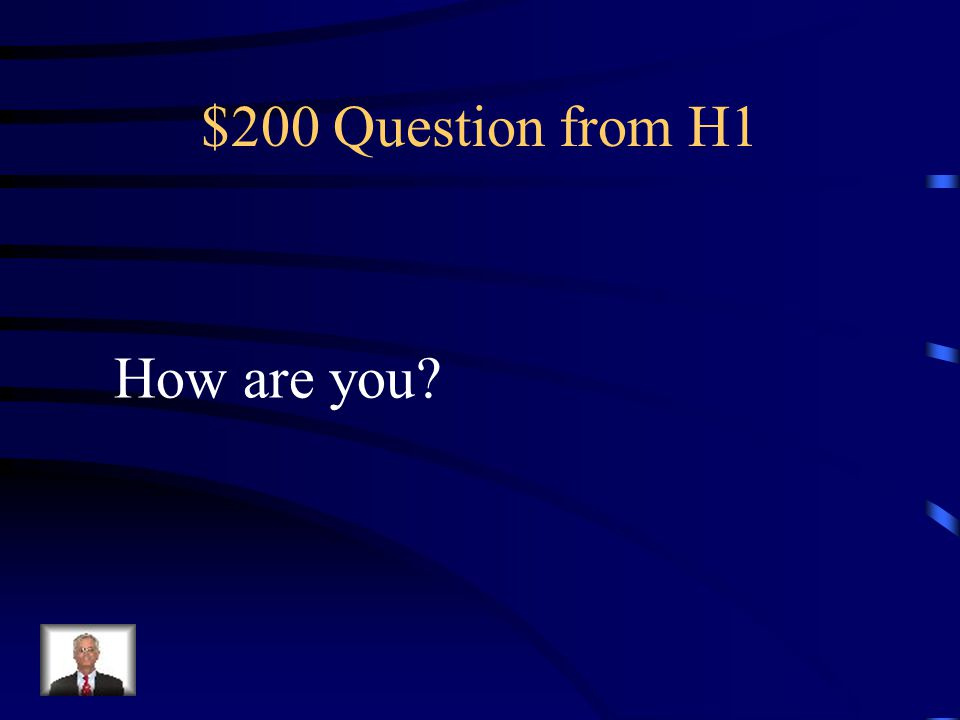 $100 Answer from H1 Estoy Bien