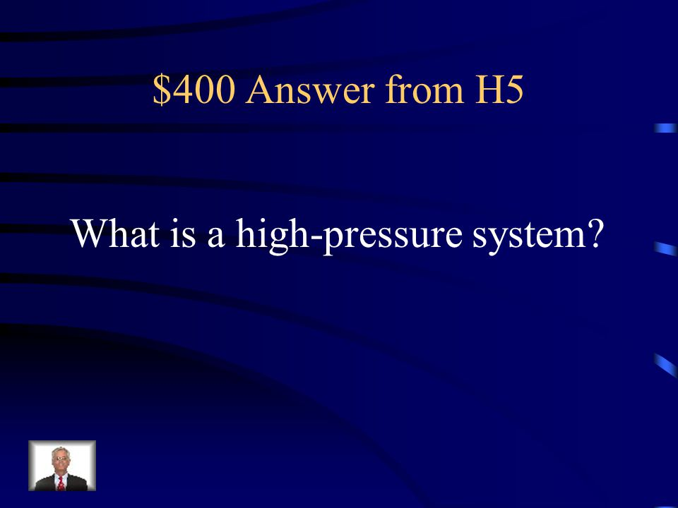 $400 Question from H5 This system is represented by an H on a map.